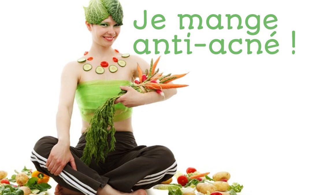 Stop aux pores de l'angoisse : Je mange anti-acné !