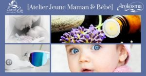 ATELIER JEUNE MAMAN & BÉBÉ @ Carpé Zen
