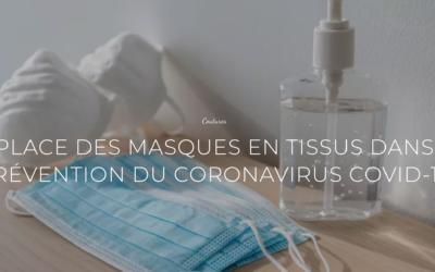 La place des masques en tissus dans la prévention du Covid-19