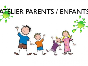ATELIERS DUO PARENT-ENFANT